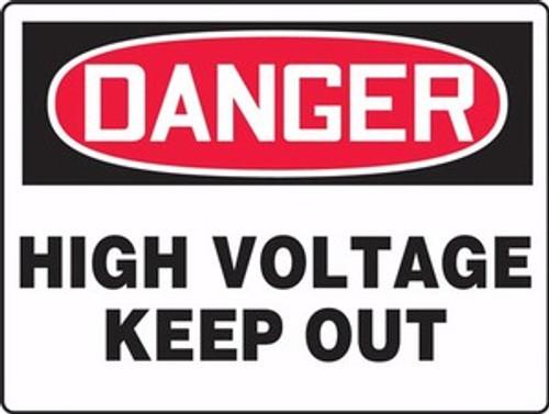 Danger - Danger High Voltage Keep Out