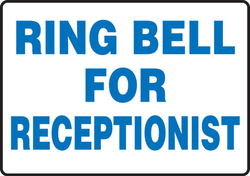 Ring Bell For Receptionist - Dura-Plastic - 7'' X 10''