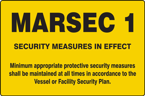 MARSEC 1 Safety Sign MASE541AS