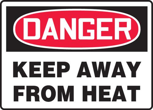 Danger - Keep Away From Heat Sign
