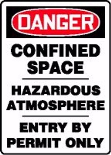 Danger - Confined Space Hazardous Atmosphere Entry By Permit Only