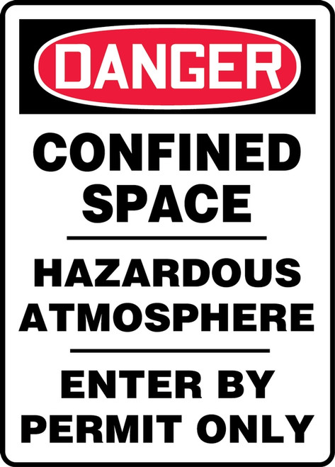 Danger - Confined Space Hazardous Atmosphere Enter By Permit Only - Adhesive Vinyl - 20'' X 14''