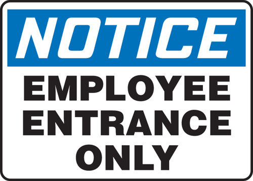Notice - Employee Entrance Only - Accu-Shield - 10'' X 14''