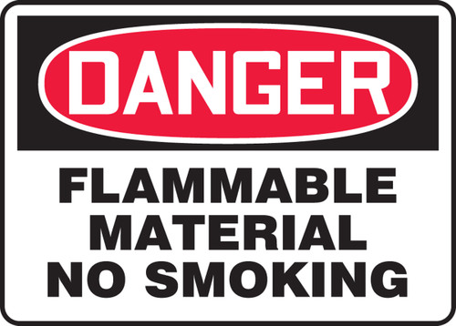 Danger - Flammable Material No Smoking - Re-Plastic - 10'' X 14''