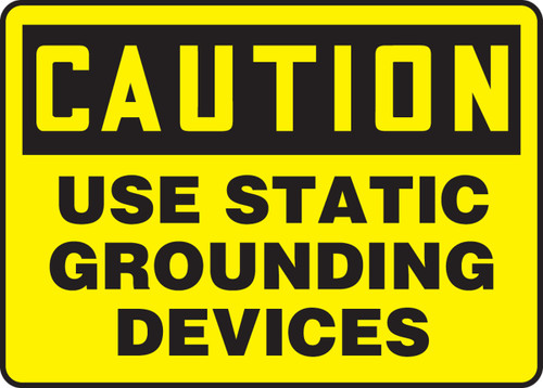 Caution - Use Static Grounding Devices - Adhesive Vinyl - 10'' X 14''
