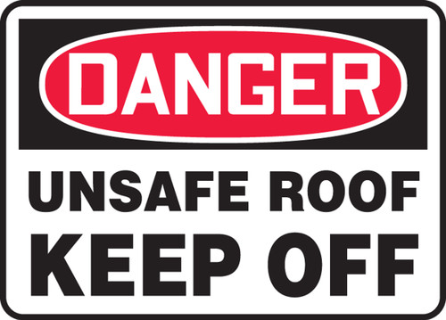 MADMD12 Danger Unsafe Roof Keep Off Sign