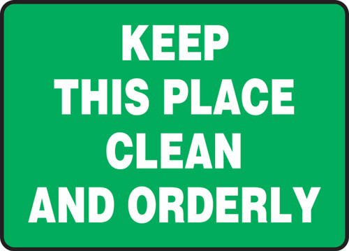 Keep This Place Clean And Orderly - Plastic - 10'' X 14''