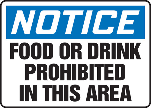 Notice - Food Or Drink Prohibited In This Area - Dura-Fiberglass - 10'' X 14''