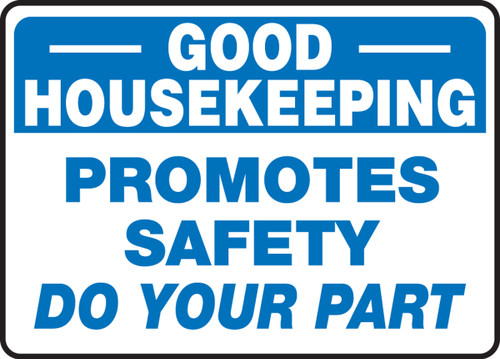 Good Housekeeping Promotes Safety Do Your Part