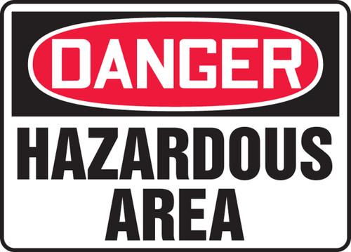 Danger - Hazardous Area - Adhesive Dura-Vinyl - 10'' X 14''