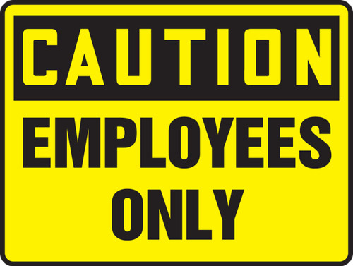 Caution - Employees Only