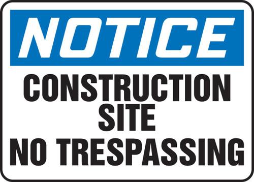 Notice - No Trespassing - Dura-Fiberglass - 10'' X 14''