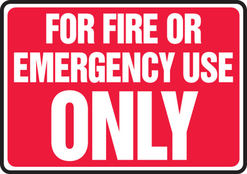 For Fire Or Emergency Use Only - Adhesive Vinyl - 7'' X 10''