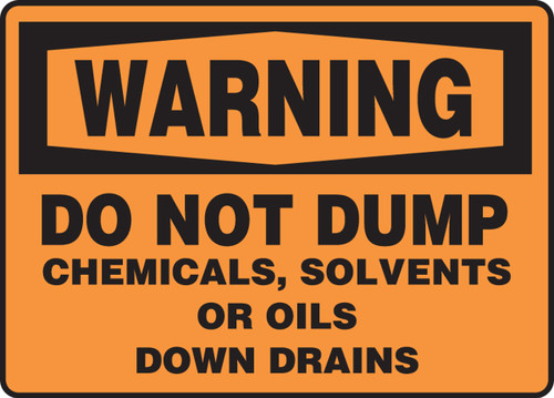 Warning - Do Not Dump Chemicals, Solvents Or Oils Down Drains