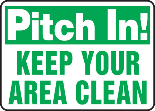 Pitch In Keep Your Area Clean