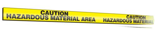 Caution Hazardous Material Area Message Marking Tape