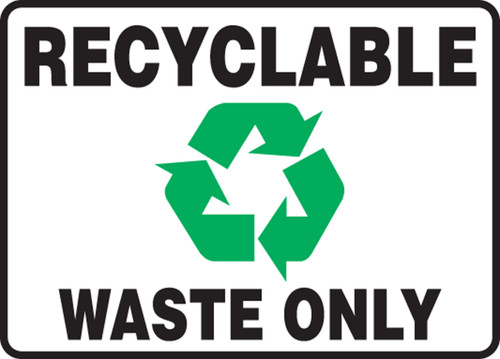 Recyclable Waste Only