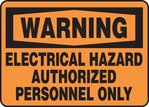 Warning - Electrical Hazard Authorized Personnel Only - Adhesive Dura-Vinyl - 10'' X 14''