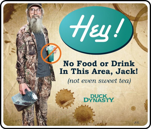 DUCK DYNASTY® MOTIVATIONAL SIGN No Food or Drink