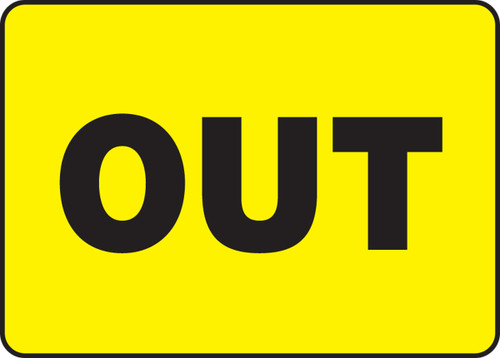 Out Sign- yellow/black