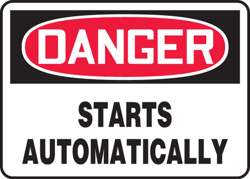 Danger - Starts Automatically - Adhesive Vinyl - 10'' X 14''