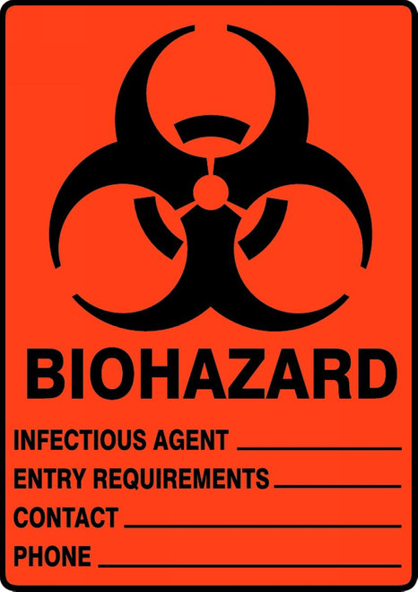 Biohazard Infectious Agent___ Entry Requirements ___ Contact ___ Phone ___ - Adhesive Dura-Vinyl - 14'' X 10''