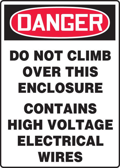 Danger do not climb over this enclosure sign, MELCD08VA