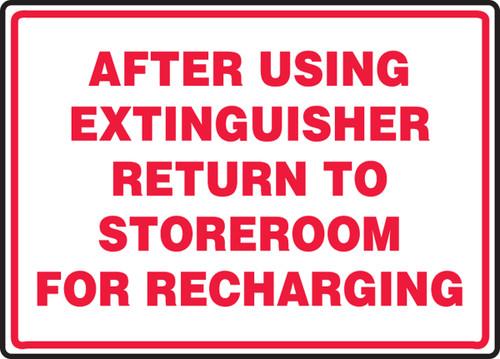 After Using Extinguisher Return To Storeroom For Recharging