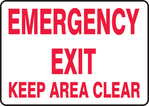Emergency Exit Keep Area Clear - Re-Plastic - 10'' X 14''