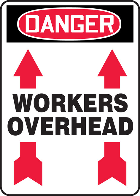 Danger - Workers Overhead (Arrow Up) - Re-Plastic - 14'' X 10''