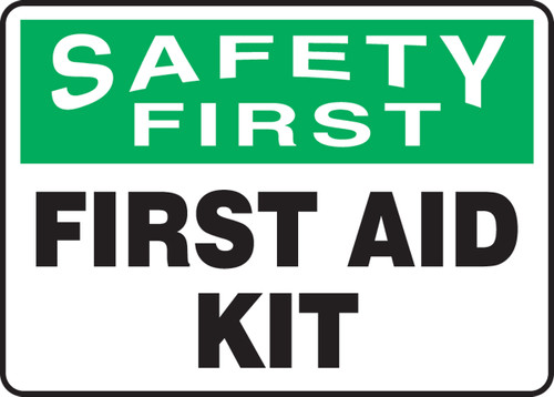 Safety First - First Aid Kit Label- Adhesive Dura-Vinyl - 7'' X 10''