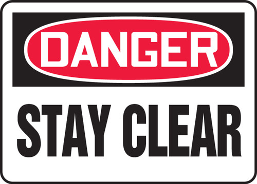 Danger - Stay Clear - Plastic - 10'' X 14''