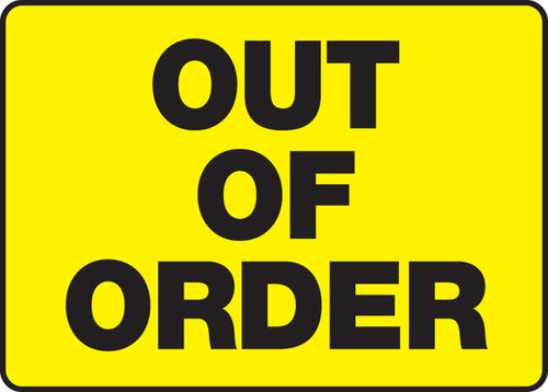 Out Of Order - Plastic - 10'' X 14''