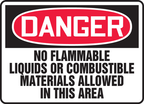 Danger - No Flammable Liquids Or Combustible Materials Allowed In This Area
