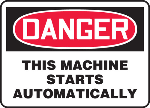 Danger - This Machine Starts Automatically - Re-Plastic - 10'' X 14''
