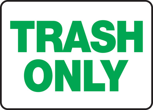 Trash Only - Adhesive Vinyl - 10'' X 14''