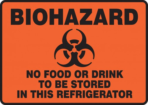 """Biohazard No Food Or Drink To Be Stored In This Refrigerator - 7"""" x 10"""" - Magnetic Vinyl Safety Sign"""