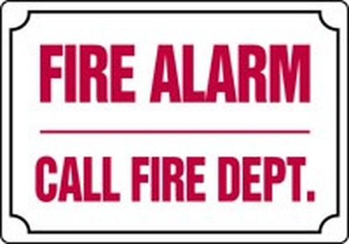 Fire Alarm Call Fire Dept. - Re-Plastic - 7'' X 10''
