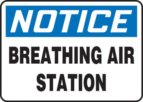 Notice - Breathing Air Station - Adhesive Dura-Vinyl - 10'' X 14''