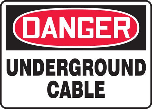 Danger - Underground Cable