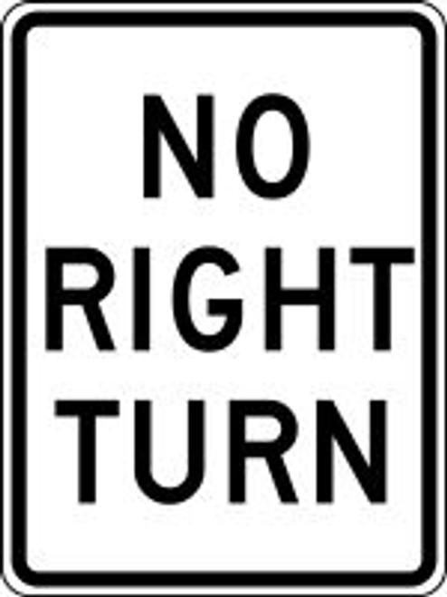 """No Right Turn Sign- 24"""" x 18""""-  .080"""" heavy duty aluminum"""
