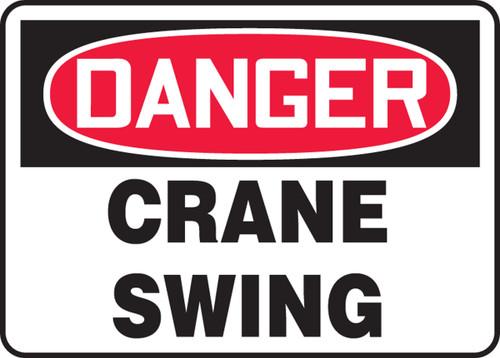Danger - Crane Swing Sign