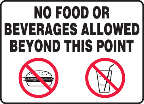 MHSK36 No Food or Beverages Allowed Beyond This Point Sign