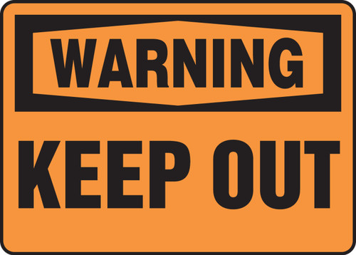 Warning - Keep Out - Plastic - 10'' X 14''