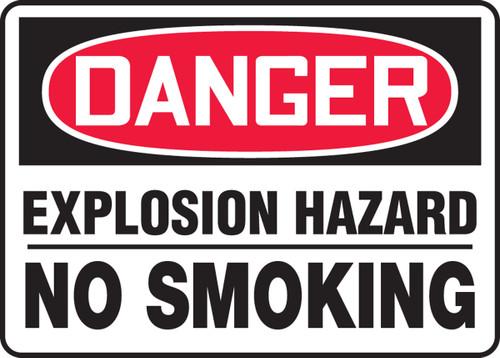Danger - Explosive Hazard No Smoking