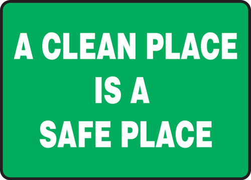 A Clean Place Is A Safe Place - Adhesive Vinyl - 10'' X 14''