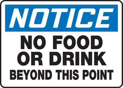 Notice - No Food Or Drink Beyond This Point - Dura-Plastic - 10'' X 14''