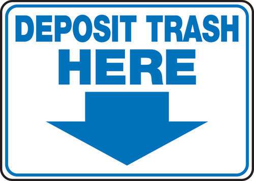 Deposit Trash Here with arrow