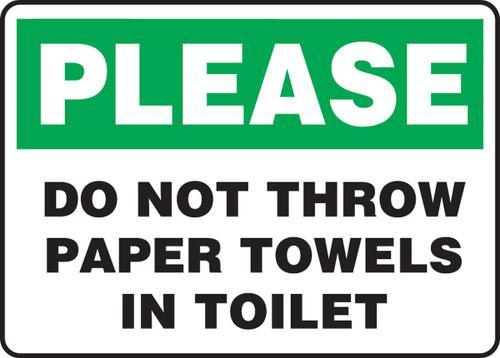 Please Do Not Throw Paper Towels In Toilet - Dura-Fiberglass - 10'' X 14''