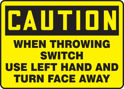 When Throwing Switch Use Left Hand And Turn Face Away
